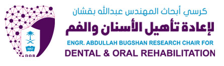 ENGR. ABDULLAH BUGSHAN RESEARCH CHAIR FOR DENTAL & ORAL REHABILITATION